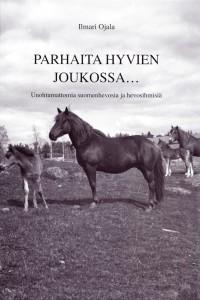 Kansikuva: Valtio hevosjalostuslaitoksen tamma Nireä vuoden 1956 kauniissa toukokuussa varsansa kanssa.